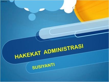 presentasi-hakikat-administrasi-1-638